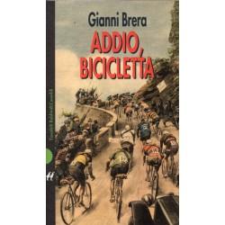 Addio, Bicicletta - Gianni...