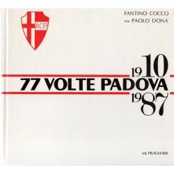 77 volte Padova 1910 1987 -...