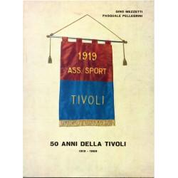 50 anni della Tivoli...