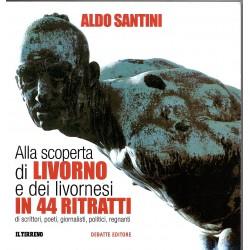 Alla scoperta di Livorno e dei livornesi in 44 ritratti