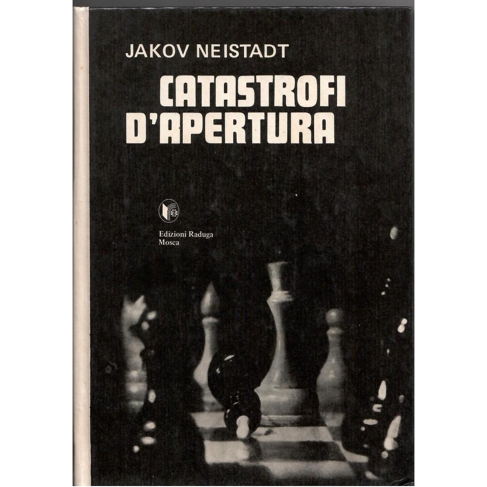CATASTROFI D'APERTURA - JAKOV NEISTADT