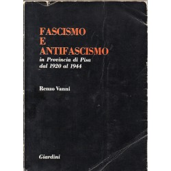 Fascismo e antifascismo in...